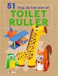 51 ting, du kan lave af toiletruller