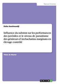Influence Du Substrat Sur Les Performances Des Juveniles Et Le Niveau de Parasitisme Des Geniteurs D'Archachatina Marginata En Elevage Controle