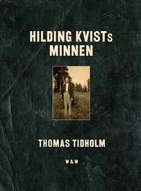 Hilding Kvists minnen