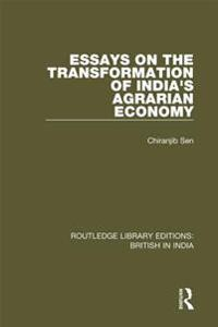 Essays on the Transformation of India's Agrarian Economy
