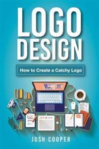 LOGO Design: How to Create a Catchy LOGO