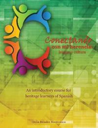 CONECTANDO CON MI HERENCIA: LENGUA Y CUL