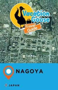 Vacation Goose Travel Guide Nagoya Japan