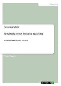 Feedback about Practice Teaching