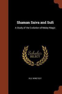 Shaman Saiva and Sufi