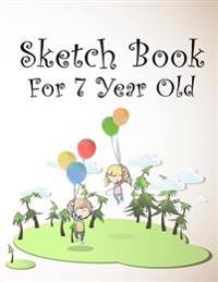 Sketch Book for 7 Year Old: Graph Paper Notebook, 8.5 X 11, 120 Grid Lined Pages (1/4 Inch Squares)