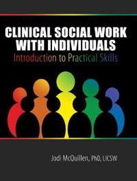Clinical Social Work With Individuals