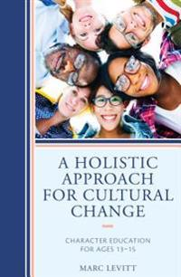 Holistic Approach For Cultural Change