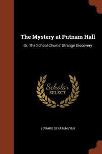 The Mystery at Putnam Hall