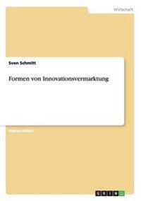 Formen Von Innovationsvermarktung