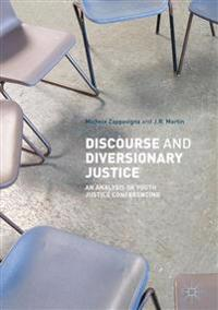 Discourse and Diversionary Justice