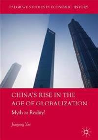 China's Rise in the Age of Globalization