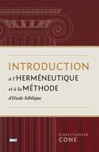 Introduction A L'Hermeneutique Et a la Methode D'Etude Biblique (Prolegomena on Biblical Hermeneutics and Method)