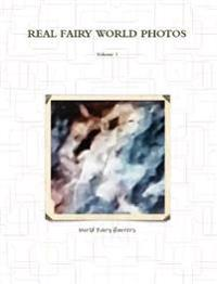 Real Fairy World Photos