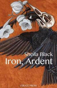 Iron, Ardent