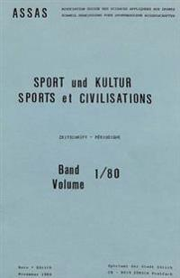 Sport Und Kultur / Sports Et Civilisations: Olten 1980/1
