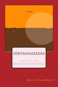 Suryanamaskar: La Salutación Al Sol