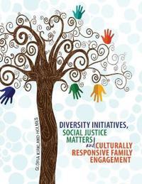 DIVERSITY INITIATIVES, SOCIAL JUSTICE MA