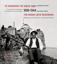 1898-1944 the Nissim Levis Panorama