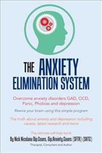 The Anxiety-Elimination System