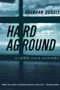 Hard Aground - A Lewis Cole Mystery