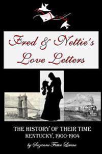 Fred & Nettie's Love Letters