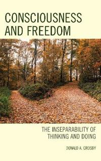 Consciousness and Freedom