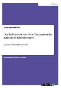 Der Stellenwert Von Beta Glucanen in Der Adjuvanten Krebstherapie
