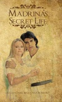 Madrina's Secret Life