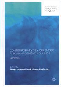 Contemporary Sex Offender Risk Management