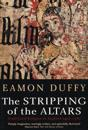 The Stripping of the Altars: Traditional Religion in England, 1400-1580, Second Edition