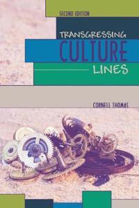 TRANSGRESSING CULTURE LINES
