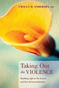Taking Out the Violence