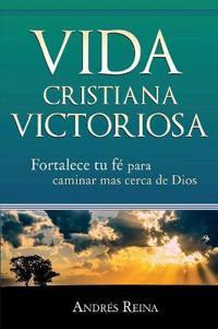 Vida Cristiana Victoriosa