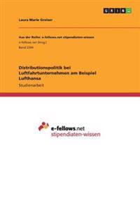 Distributionspolitik Bei Luftfahrtunternehmen Am Beispiel Lufthansa