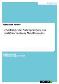 Herstellung Eines Auengewindes Von Hand (Unterweisung Metallbauer/In)
