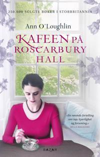Kafeen på Roscarbury Hall - Ann O'Loughlin pdf epub