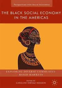 The Black Social Economy in the Americas