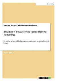Traditionel Budgettering Versus Beyond Budgeting