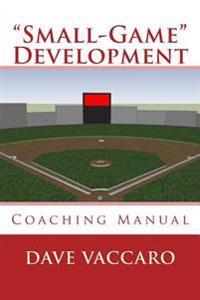 """Small-Game"" Development"