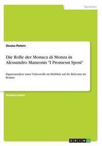 """Die Rolle Der Monaca Di Monza in Alessandro Manzonis """"I Promessi Sposi"""""""
