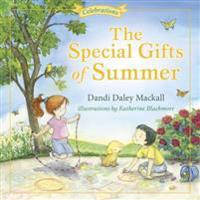 The Special Gifts of Summer