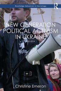 New Generation Political Activism in Ukraine
