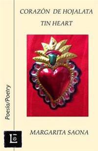 Corazon de Hojalata: Tin Heart