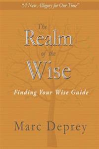 The Realm of the Wise: Finding Your Wise Guide