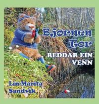 Bjørnen Tor Reddar Ein Venn