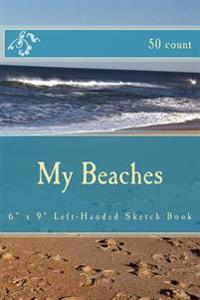"""My Beaches: 6"""" X 9"""" Left-Handed Sketch Book (50 Count)"""