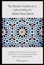 The Muslim's Handbook to Understanding the Islamic Social System: Compilation of Question & Answers Issued by Hizb UT Tahrir & Its Ameer, the Eminent