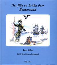 Det flög en kråka över Bomarsund