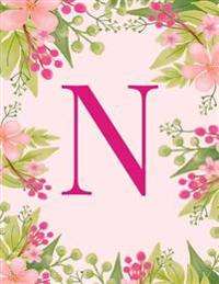 N: Monogram Initial N Notebook Pink Floral Hawaiian Haze Composition Notebook - Wide Ruled, 8.5 X 11, 110 Pages: Journal,